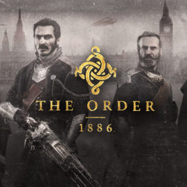The Order: 1886 goes GOLD
