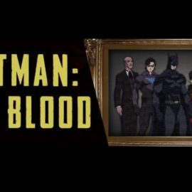 DC All Access Presents Exclusive Trailer For Batman: Bad Blood