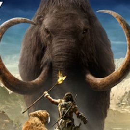 Far Cry Primal – Bringing The Stone Age To Life