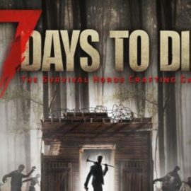 '7 Days to Die' Coming To Console