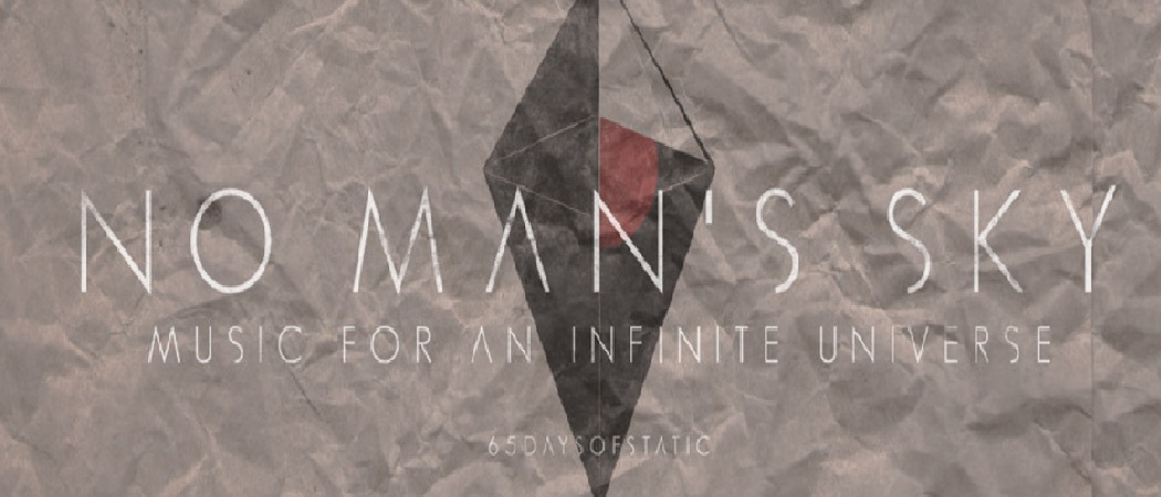 No Man's Sky: Music For An Infinite Universe