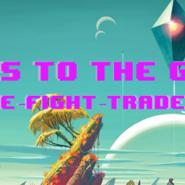 GameGeekz's Guide To The Galaxy Of No Man's Sky