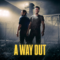 EA Originals: A Way Out