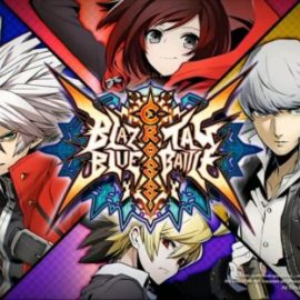 BlazBlue Cross Tag Battle Coming To Europe