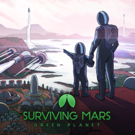 Green Planet dlc for Surviving Mars announced
